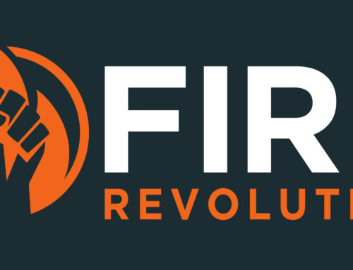 Do you want FIRE? Join the revolution…